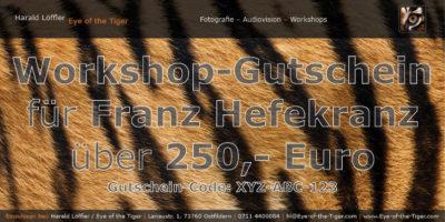 Personalisierter Workshop-Gutschein im Wert von 250,- Euro