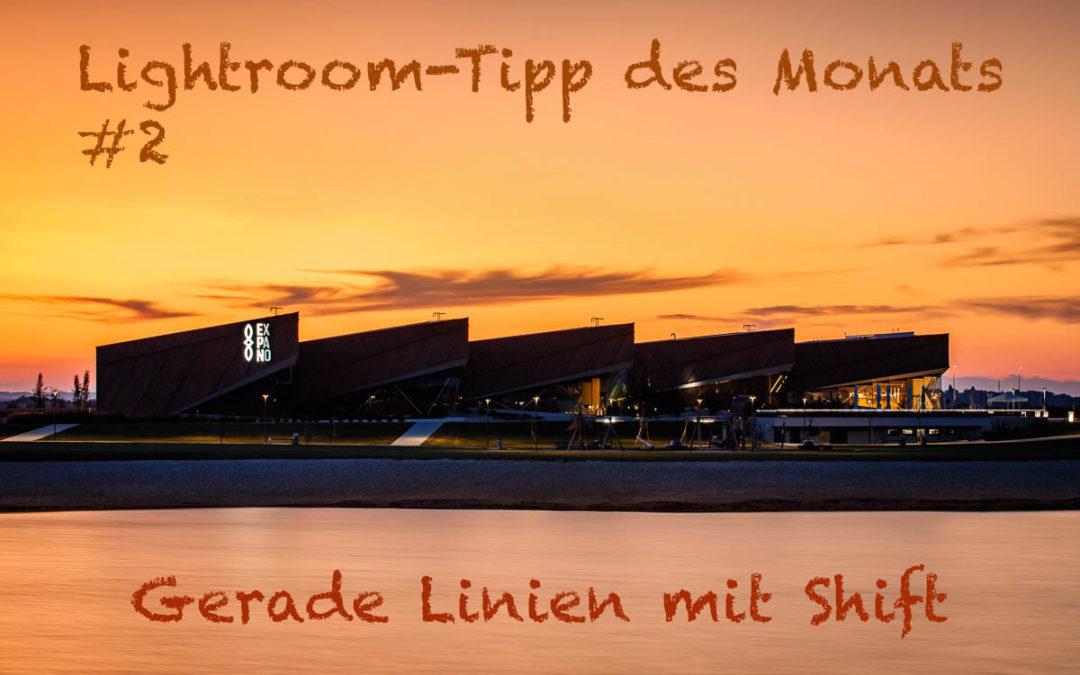 """Lightroom-Tipp #2: """"Gerade Linien mit Shift"""""""