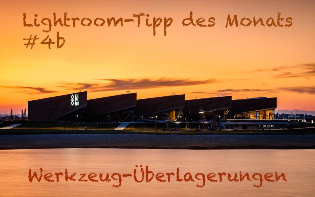 """Lightroom-Tipp #4b: """"Werkzeugüberlagerungen"""""""